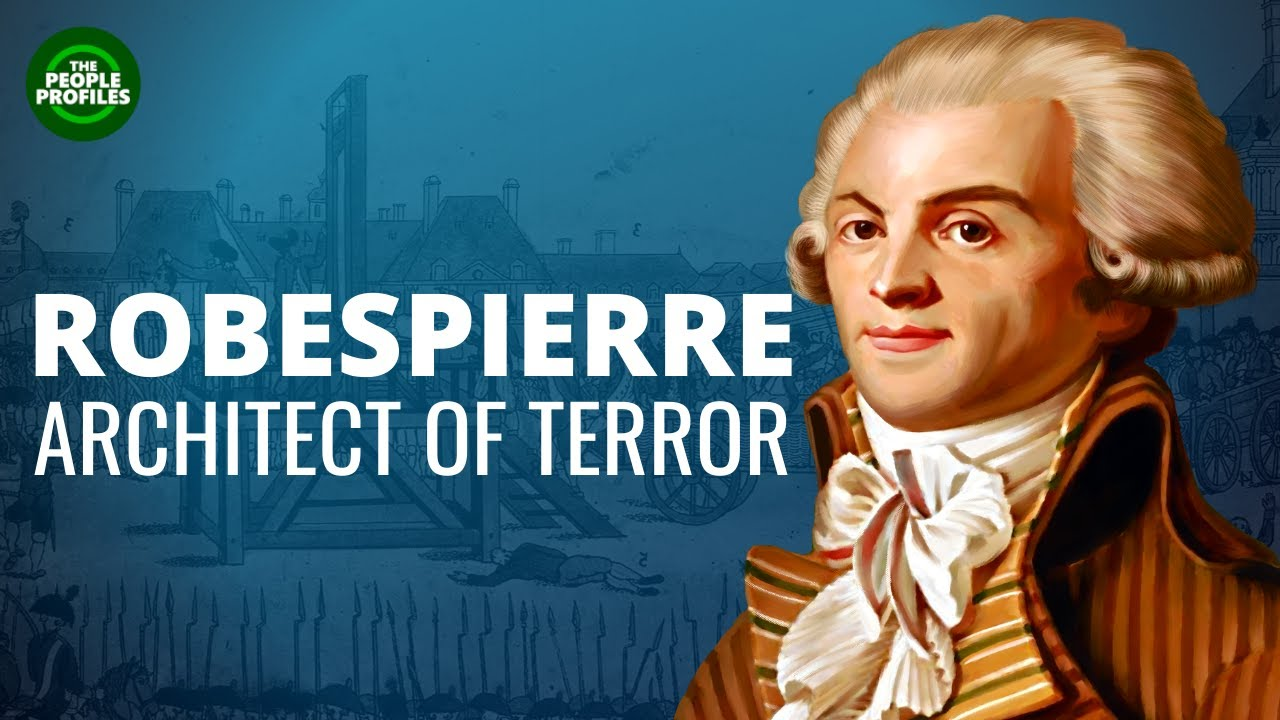 Maximilien Robespierre Documentary – Biography of the life of Maximilien Robespierre