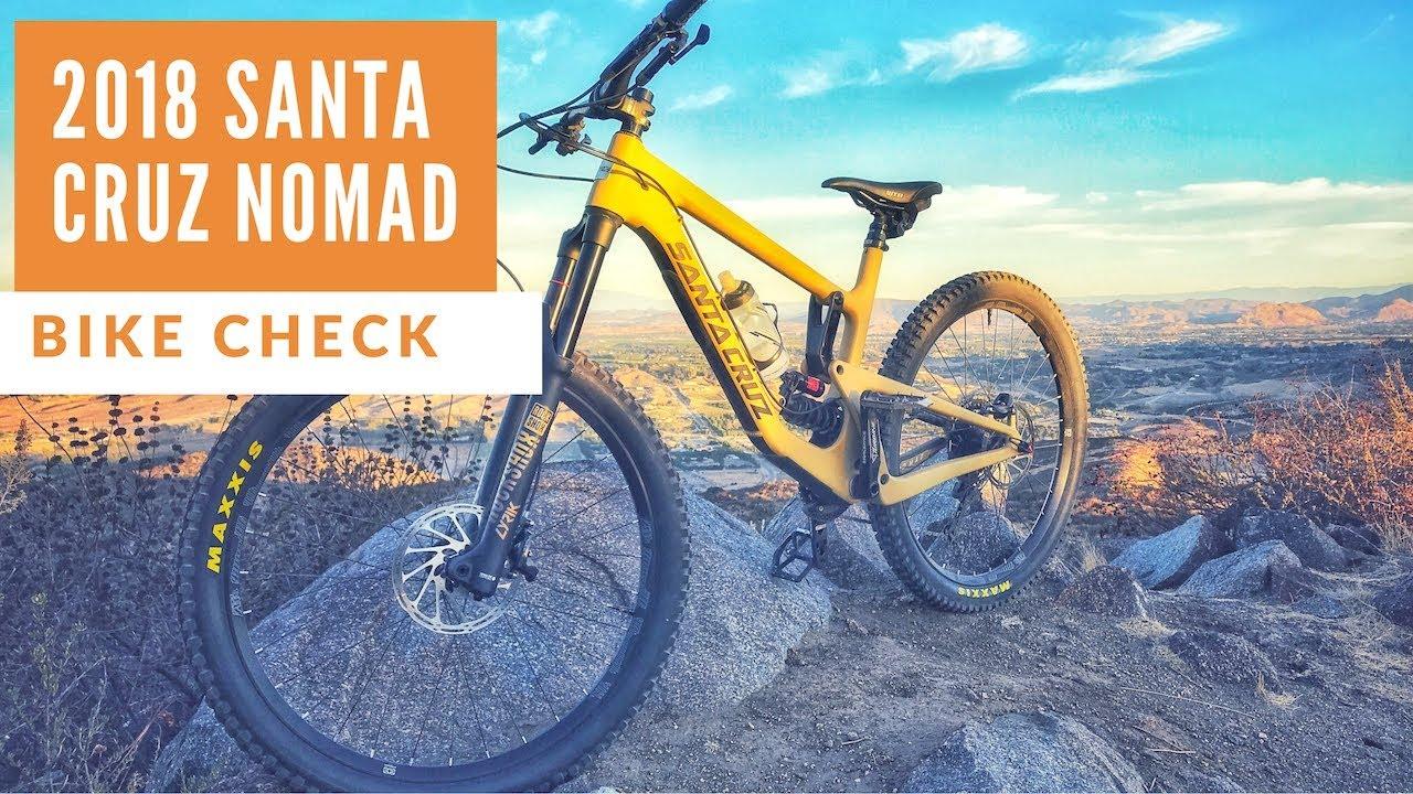 c07c3b7da04 2018 Santa Cruz Nomad Bike Check | 1 Month - YouTube