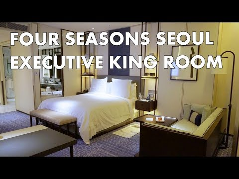 BEST LUXURY HOTEL IN SEOUL - Executive King Room at the Four Seasons