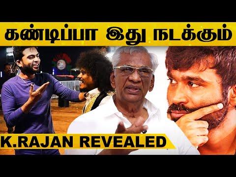 தனுஷூம்.., Simbu-வும் உண்மையில் இப்படிதான்..? Producer K.Rajan Revealed Secrets..! | Manadu | Karnan
