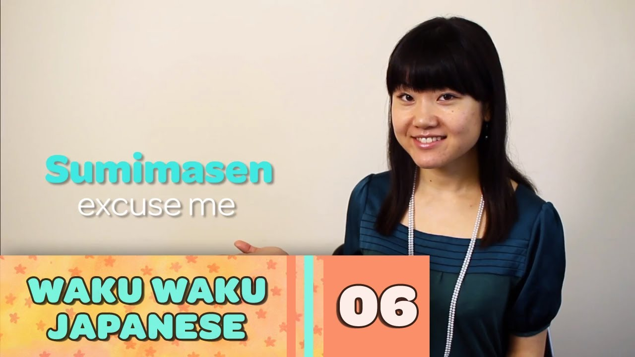 Waku Waku Japanese - Language Lesson 6: Handy Words