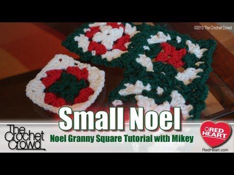 How to Crochet a Granny Square: Small Noel Granny Squares