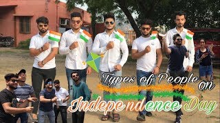 Happy Independence Day  INDIA ( Types Of People On Independence Day )2017 –Bharat Fury