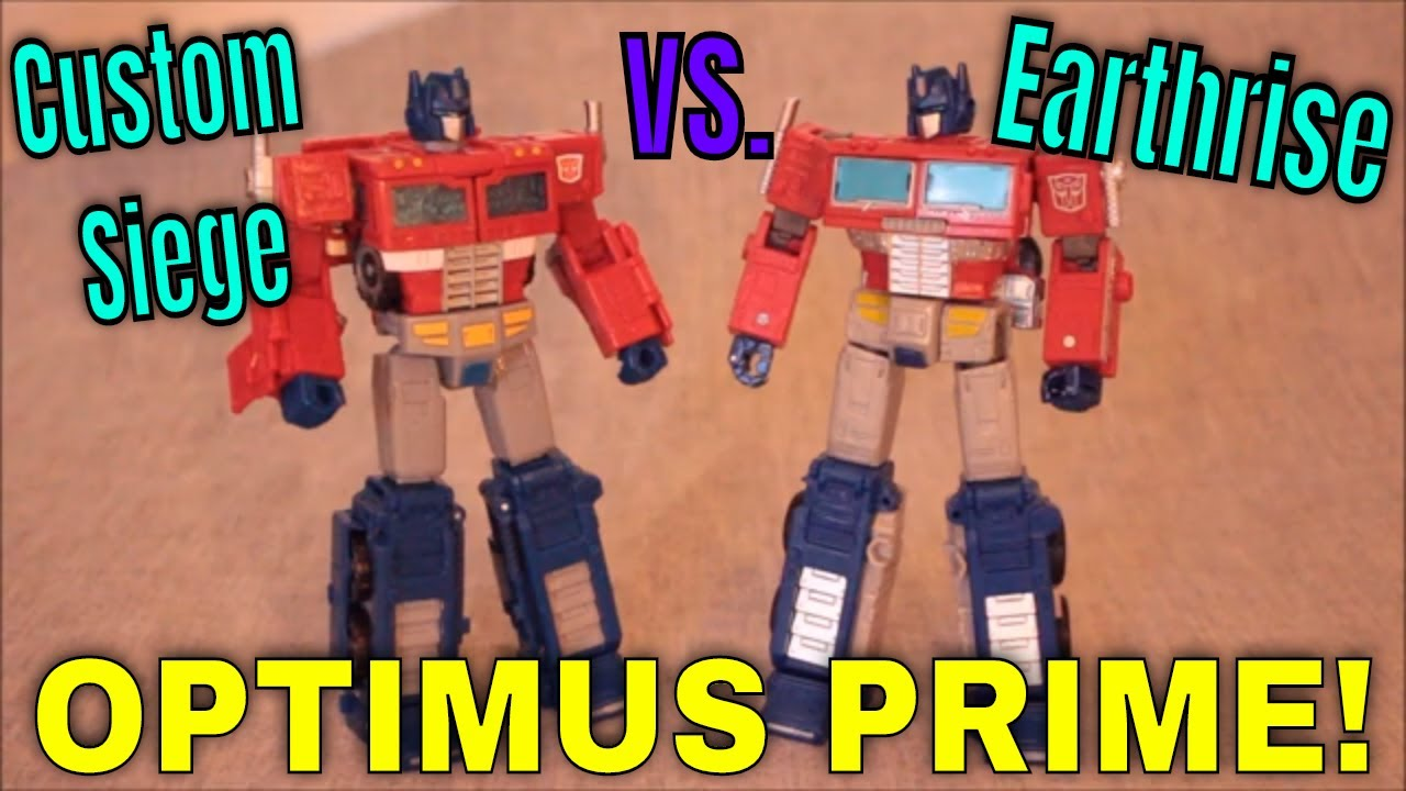 Can There Only be One? Custom Siege Vs. Earthrise Optimus by GotBot
