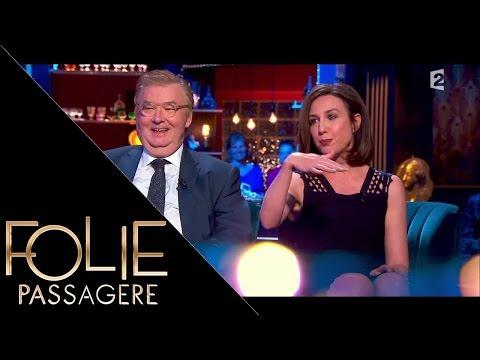 Intégrale Folie Passagère 12 mai 2016 : Elsa Zylberstein et Dominique Besnehard