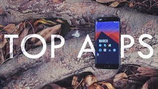 Top Android Apps! (March 2017)