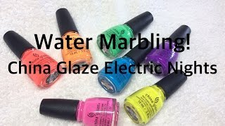 Summer Neon Water Marble Nail Art | China Glaze Electric Nights | 3 Easy Designs