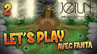 JOTUN - Ep.2 : Mère Nature ! - Gameplay avec TheFantasio974 PC HD FR