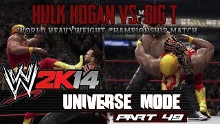 WWE 2K14: Universe Mode - Part 49 - HOGAN GOES FOR IT!!