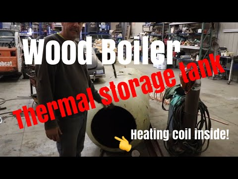 Wood boiler thermal storage tank : How we heat our shop for Free Pt2