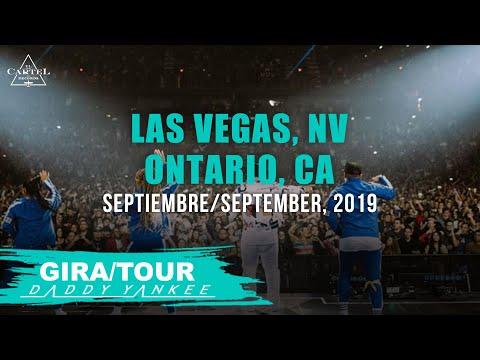 Daddy Yankee - Con Calma Gira Las Vegas, NV y Ontario, CA 2019