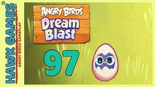Angry Birds Dream Blast Level 97 - Walkthrough, No Boosters
