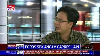 Dialog: Poros SBY Ancam Capres Lain #2