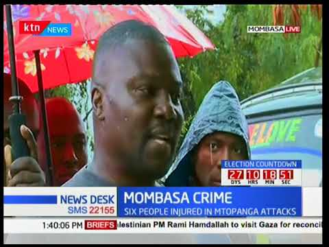MOMBASA CRIME: Attackers claimed 'on a revenge mission'