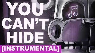 "FNAF SISTER LOCATION SONG | ""You Can't Hide"" by CK9C [INSTRUMENTAL]"
