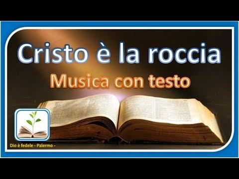 Cristo è la roccia - musica con testo