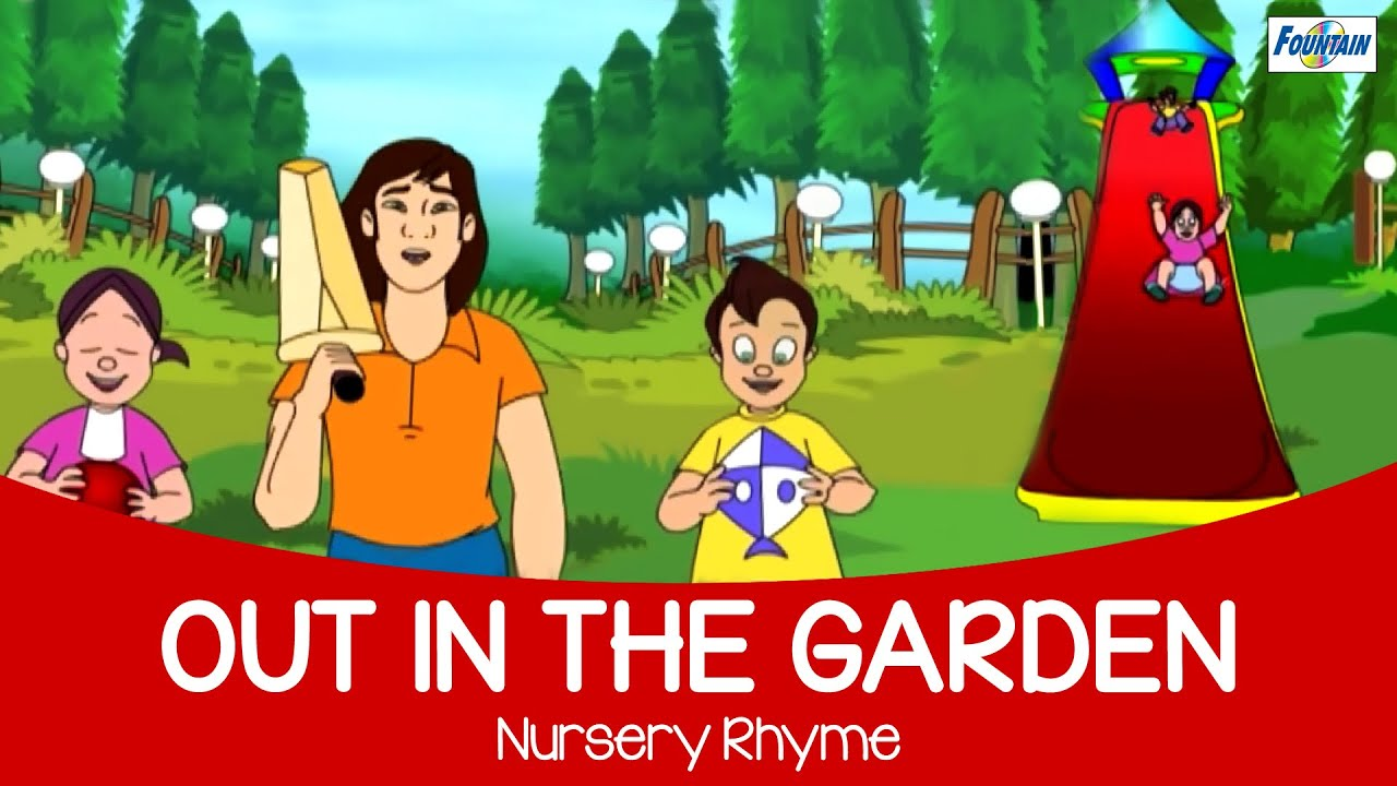 Out in the garden one fine day english nursery rhyme for for English garden tools yeah yeah yeah