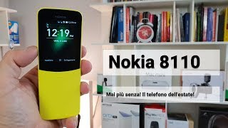Nokia 8110 4G mai più senza!