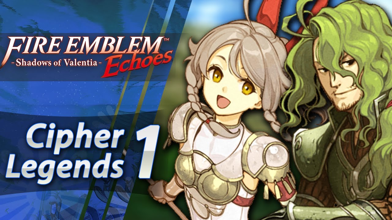 Fire Emblem Echoes: Shadows of Valentia - DLC: Cipher Legends 1 - Emma &  Randal! (Hard/Classic)