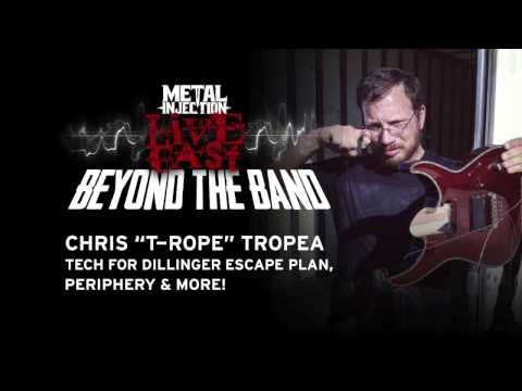 T-Rope: Guitar Tech to Dillinger Escape Plan, Prince | Metal Injection Livecast Beyond the Band