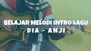 Video BELAJAR MELODI INTRO LAGU (DIA - ANJI) SANGAT MUDAH download MP3, 3GP, MP4, WEBM, AVI, FLV Maret 2018