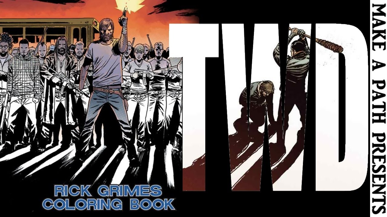 The coloring book of the dead - The Walking Dead Rick Grimes Coloring Book Review Room