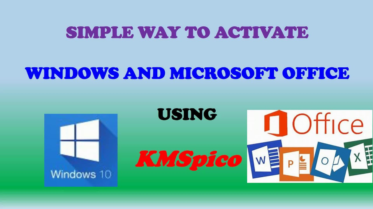 Where and How to Download KMSpico and Activate WINDOWS 10 or 8 /Office 2016
