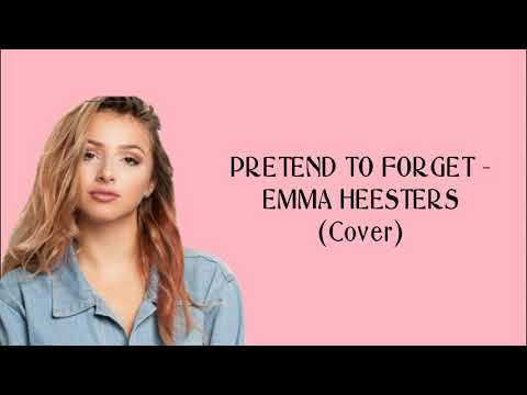 Pura - pura Lupa (Pretend To Forget) - Emma Heesters | Cover | Lyric
