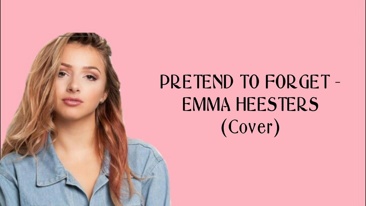 Pura Pura Lupa Pretend To Forget Emma Heesters Cover Lyric Youtube