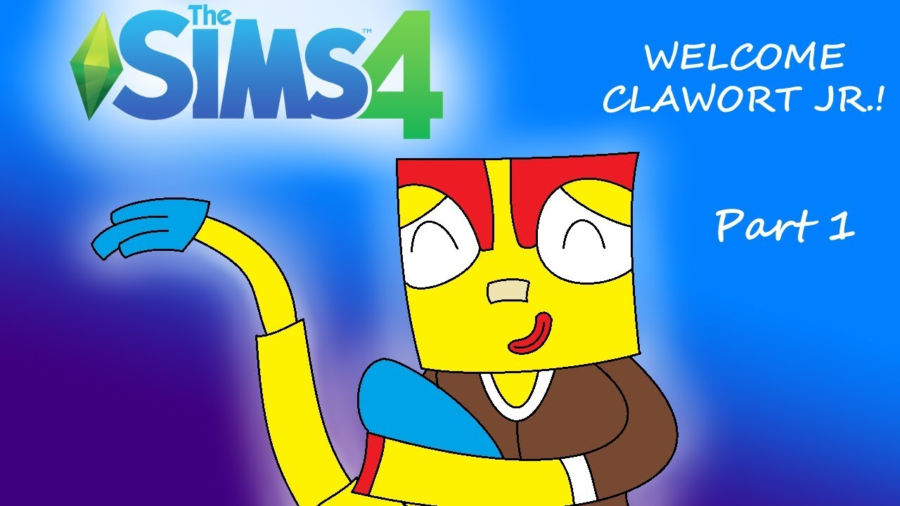 The Sims 4 - WELCOME CLAWORT JR ! (Part 1)