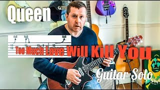 Queen - Too Much Love Will Kill You - guitar solo tutorial lesson