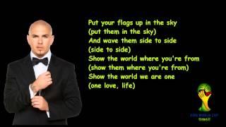 """Pitbull Ft.Jennifer Lopez - We Are One """"Ole Ola"""" lyrics video"""