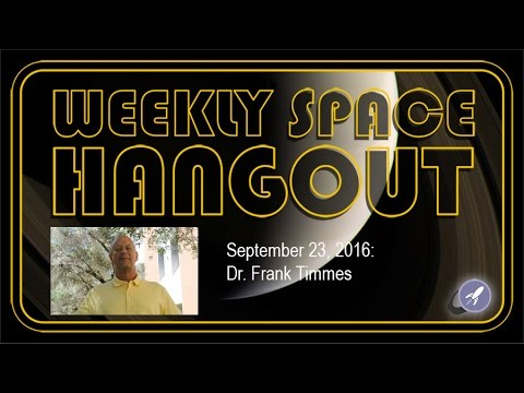 Weekly Space Hangout - Sept. 23, 2016: Dr. Frank Timmes