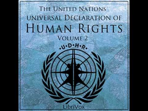 Universal Declaration of Human Rights, Volume 02 by UNITED NATIONS Part 1/2 | Full Audio Book