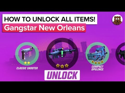 GANGSTAR NEW ORLEANS - HOW TO UNLOCK ALL ITEMS (Collection - Update 3)