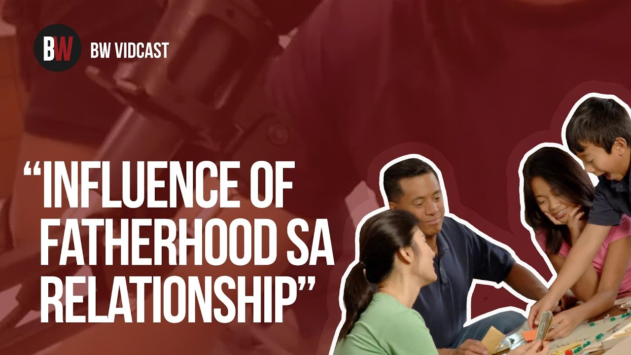 Influence Of Fatherhood In Relationship