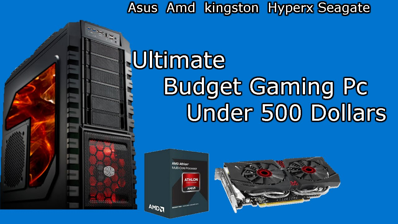 ultimate budget gaming pc under 500 dollars 2016 youtube
