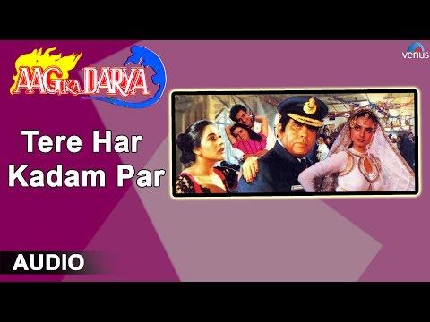 Aag Ka Darya : Tere Har Kadam Par Full Audio Song | Dilip Kumar, Rekha, Rajeev Kapoor |