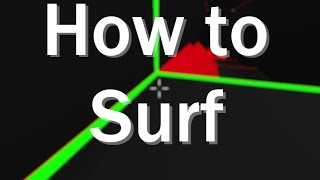 How to Surf V2 || ROBLOX Surf