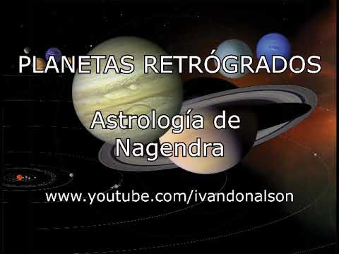 PLANETAS RETRÓGRADOS - Astrología de Nagendra