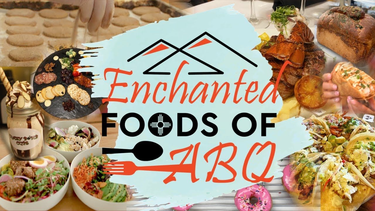 Enchanted Foods of ABQ