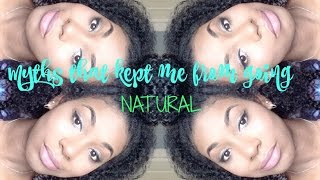 Myths that kept me from going natural