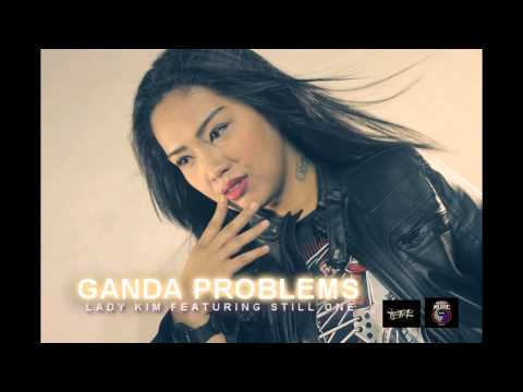 Ganda Problems - Lady Kim Ft. Still One (Breezymusic2014).mp3