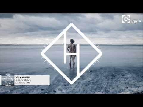 MAX MANIE  The Ocean Original Mix