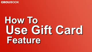 How to use gift card