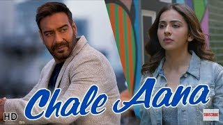 CHALE AANA : Armaan Malik | Full Song | Full Video Song | De De Pyaar De I Ajay Devgn, Tabu, Rakul