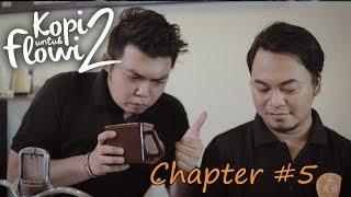 Kopi Untuk Flowi 2 - Short Movie - (Chapter #5)
