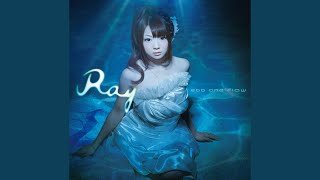 Ray - 凪-nagi-