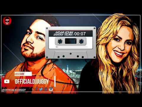 |Kadam Verma| Shakira | Dj Juggy Remix| Latest Punjabi Song's 2018