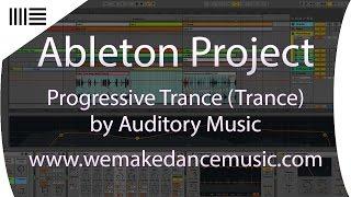 Ableton Template - Trance - Progressive Trance by Auditory Music www.wemakedancemusic.com